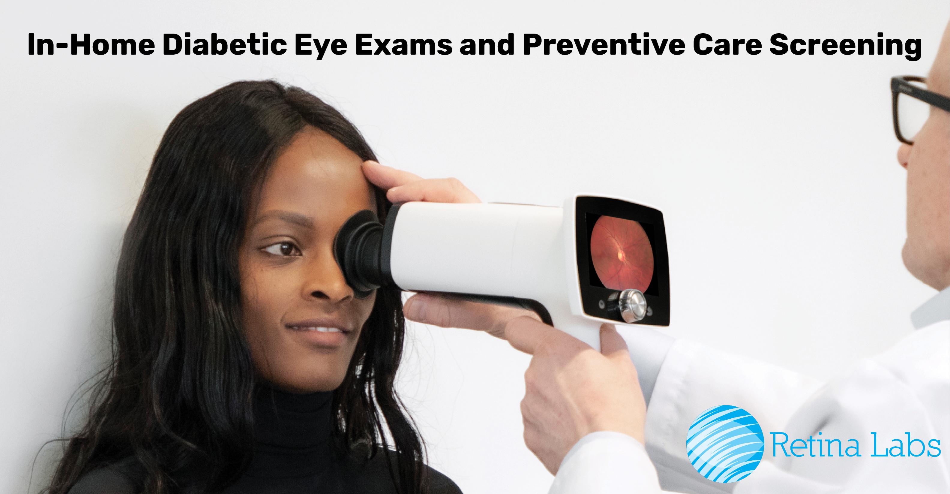 In-home Diabetic Eye Exams